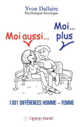 Moi aussi… Moi…plus 1001 différences homme – femme.