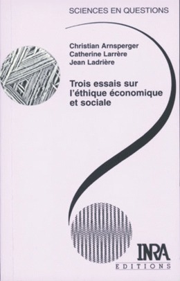 Trois essais sur l'éthique économique et sociale