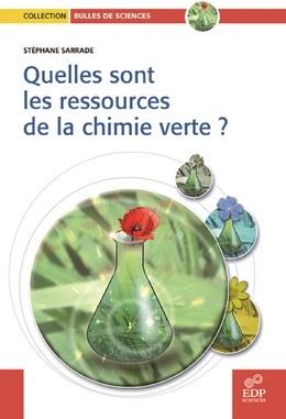 Quelles sont les ressources de la chimie verte?