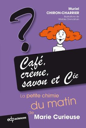 Café, crème, savon et Cie