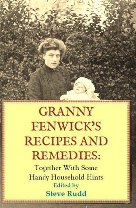 Granny Fenwicks Recipes and Remedies