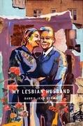My Lesbian Husband