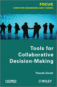 Tools for Collaborative Decision-Making