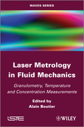 Laser Metrology in Fluid Mechanics: Granulometry, Temperature and Concentration Measurements