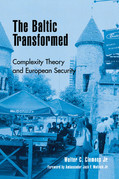 The Baltic Transformed: Complexity Theory and European Security