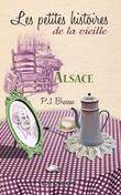 Alsace, les Petites histoires de la Vieille