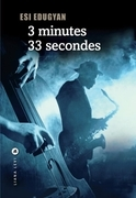 3 minutes 33 secondes