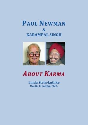 Paul Newman & Karampal Singh: About Karma