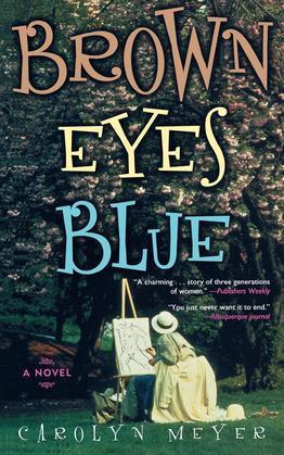 Brown Eyes Blue: A Novel
