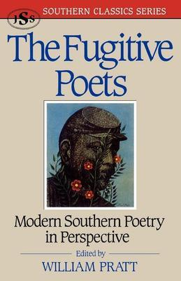 The Fugitive Poets: Modern Southern Poetry