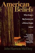 American Beliefs: What Keeps a Big Country and a Diverse People United
