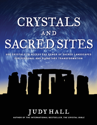 Crystals and Sacred Sites