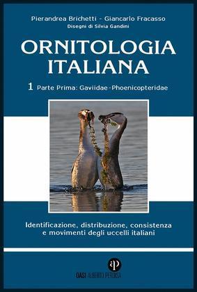Ornitologia Italiana Vol.1 Parte I: Gaviidae Phoenicopteridae