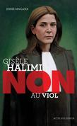 """Gisèle Halimi : """"Non au viol"""""""