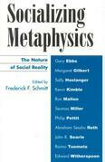Socializing Metaphysics: The Nature of Social Reality