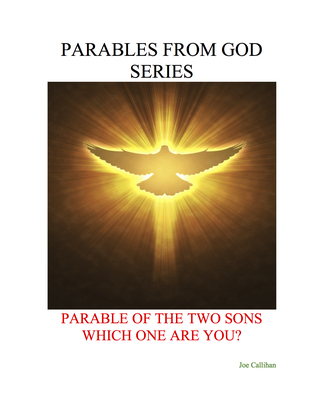 Parables from God Series - Parable of the Two Sons: Which One Are You?