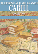 The Essential James Branch Cabell Collection
