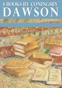 4 Books by Coningsby Dawson