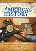 Touching America's History: From the Pequot War through WWII