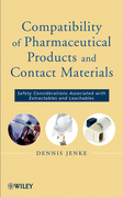 Compatibility of Pharmaceutical Solutions and Contact Materials: Safety Assessments of Extractables and Leachables for Pharmaceutical Products