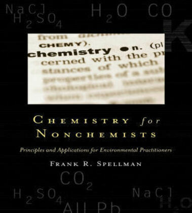 Chemistry for Nonchemists: Principles and Applications for Environmental Practitioners
