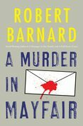 A Murder in Mayfair: A Novel of Suspense