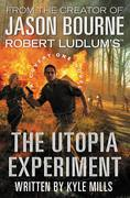 Robert Ludlum's (TM) The Utopia Experiment