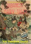 Japanese Fairy Tales: Illustrated Edition