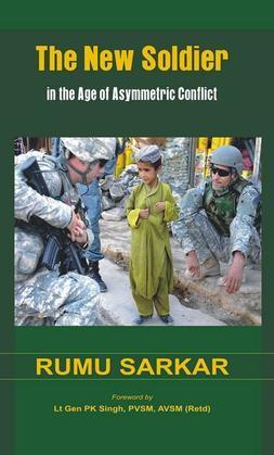 The New Soldier in the Age of Asymmetric Conflict
