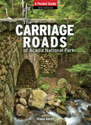 The Carriage Roads of Acadia: A Pocket Guide