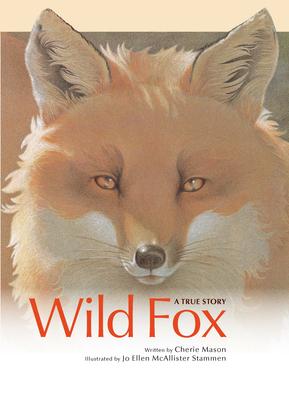 Wild Fox: A True Story