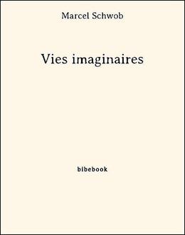 Vies imaginaires