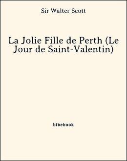 La Jolie Fille de Perth (Le Jour de Saint-Valentin)