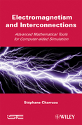Electromagnetism and Interconnections: Advanced Mathematical Tools for Computer-Aided Simulation