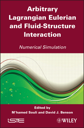 Arbitrary Lagrangian Eulerian and Fluid-Structure Interaction: Numerical Simulation