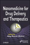Nanomedicine for Drug Delivery and Therapeutics