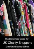 The Beginners Guide for UK Charity Shoppers