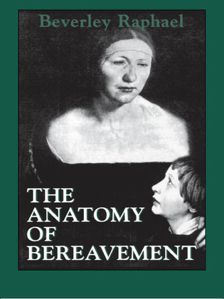 The Anatomy of Bereavement