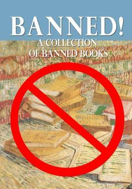 BANNED! A Collection of Banned Books