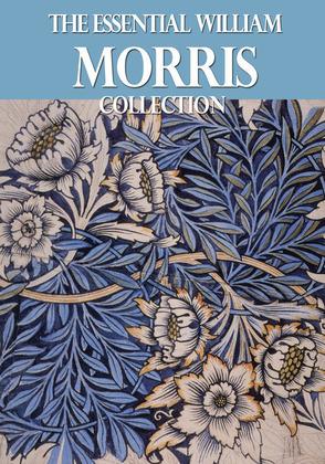 The Essential William Morris Collection