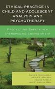 Ethical Practice in Child and Adolescent Analysis and Psychotherapy