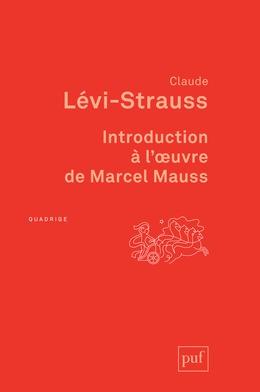 Introduction à l'œuvre de Marcel Mauss