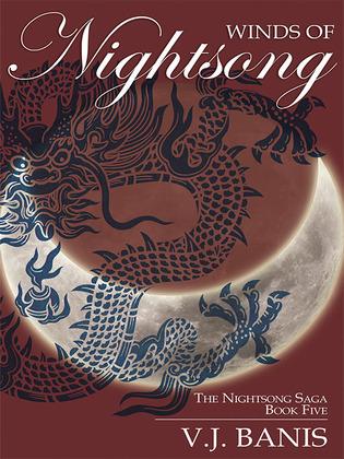 Winds of Nightsong: The Nightsong Saga, Book Five