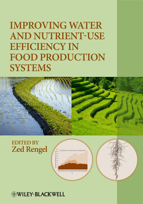 Improving Water and Nutrient-Use Efficiency in Food Production Systems