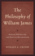 The Philosophy of William James: Radical Empiricism and Radical Materialism
