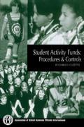 Student Activity Funds: Procedures & Controls