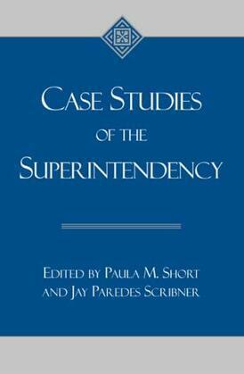 Case Studies of the Superintendency