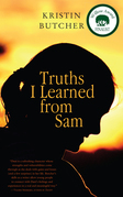 Truths I Learned from Sam