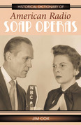 Historical Dictionary of American Radio Soap Operas
