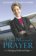 A Wing and a Prayer: A Message of Faith and Hope